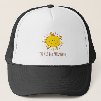 You Are My Sunshine Happy Cute Smiley Sunny Day Trucker Hat