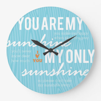 You are My Sunshine Large Clock