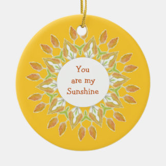 """""""You are My Sunshine!"""" Love Quote Watercolor Christmas Ornament"""