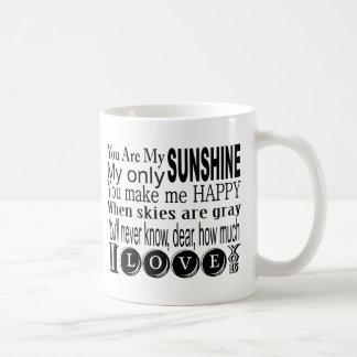 You Are My Sunshine My Only Sunshine Basic White Mug