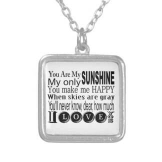 You Are My Sunshine My Only Sunshine Square Pendant Necklace