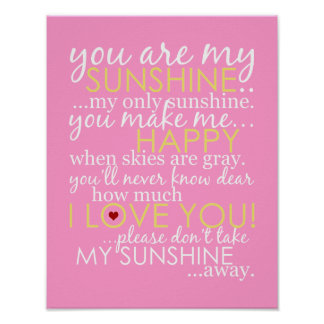 You Are My Sunshine - Pink - Poster