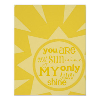 """you are my sunshine"" poster print"