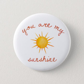 You Are My Sunshine Quote Art 6 Cm Round Badge