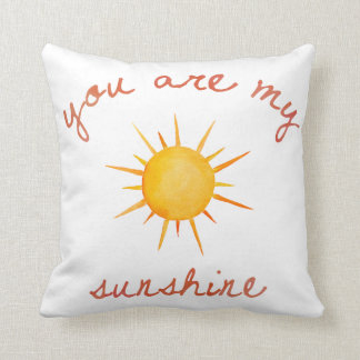 You Are My Sunshine Quote Art Cushion