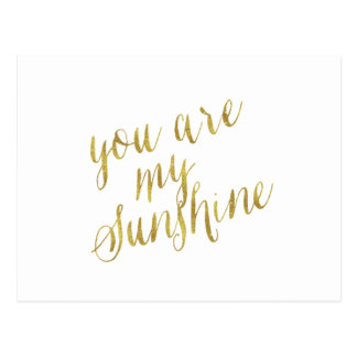 You Are My Sunshine Quote Faux Gold Foil Sparkly Postcard