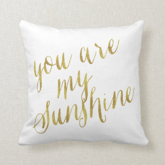 You Are My Sunshine Quote Faux Gold Foil Sparkly Throw Pillow