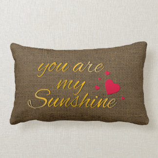 You Are My Sunshine Quote | Rustic Burlap Nursery Lumbar Cushion