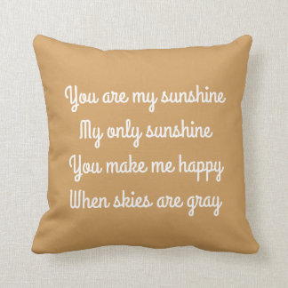 You are my sunshine, romantic cushion