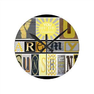 You Are My Sunshine Round Clock