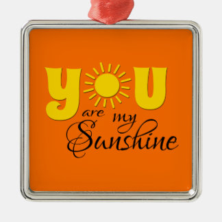You are my sunshine Silver-Colored square decoration