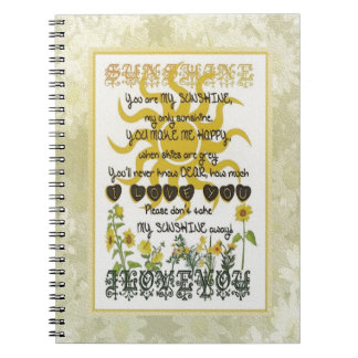 You are my sunshine spiral note book