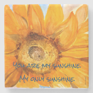 You Are My Sunshine Sunflower Stone Coaster