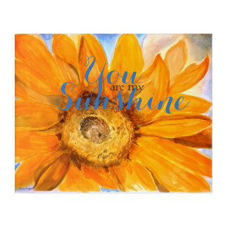You Are My Sunshine Sunflower Watercolor Print Acrylic Print