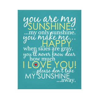 You Are My Sunshine - Teal - Wrapped Canvas