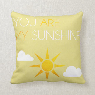 You Are My Sunshine Throw Pillow Cushion