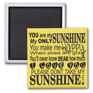 You Are My Sunshine Typography Square Magnet