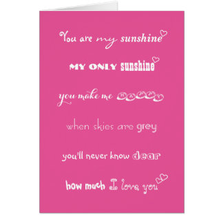 You Are My Sunshine Valentines Day Birthday Card