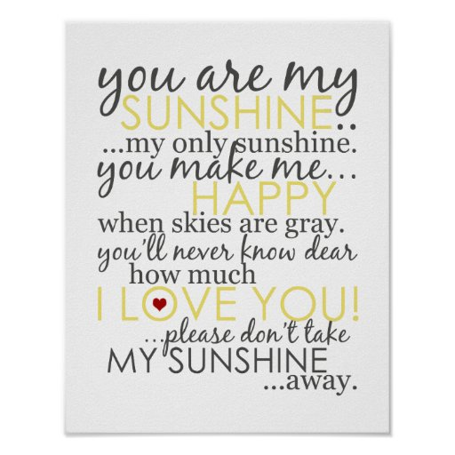 You Are My Sunshine - White - Poster