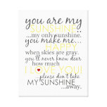 You Are My Sunshine - White - Wrapped Canvas