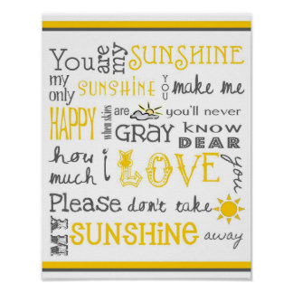 You Are My Sunshine - White & Yellow - Poster
