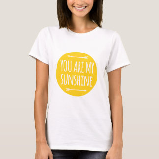 You are my sunshine, word art, text design T-Shirt