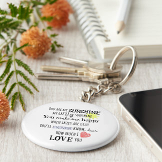 You are my Sunshine Word Art Typography Basic Round Button Key Ring