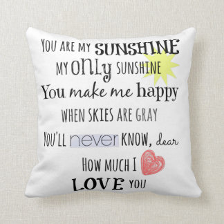 You are my Sunshine Word Art Typography Cushion