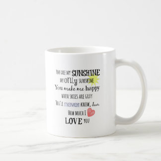 You are my Sunshine Word Art Typography Classic White Coffee Mug