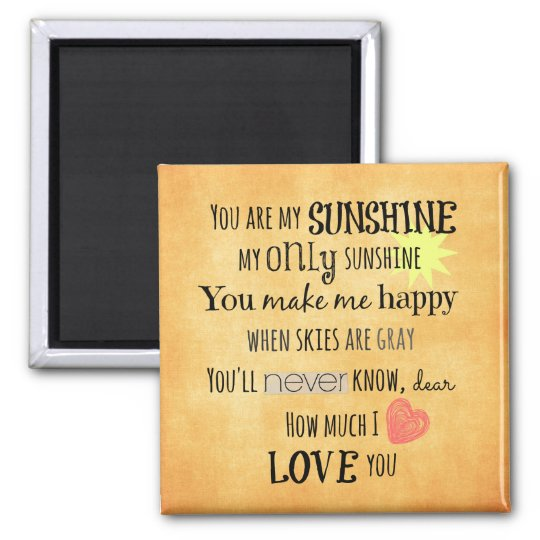 You are my Sunshine Word Art Typography Square Magnet
