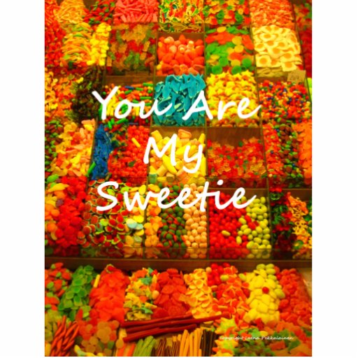 You Are My Sweetie Photo Sculpture