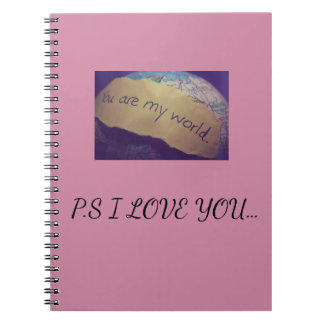 You are my world. notebooks