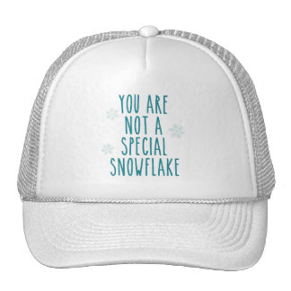 You Are Not a Special Snowflake Cap