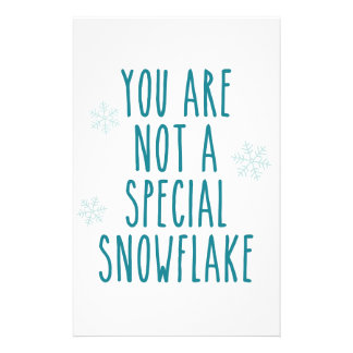 You Are Not a Special Snowflake Personalized Stationery