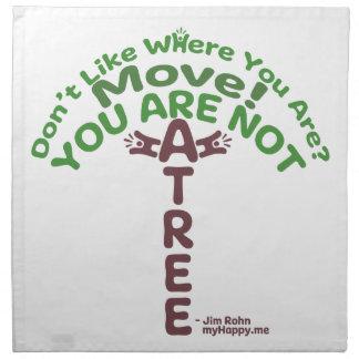 You Are Not A Tree! - Jim Rohn Napkin