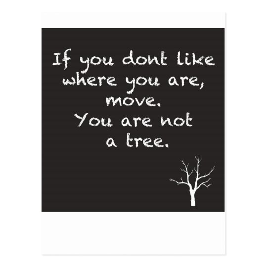 You are NOT a Tree Postcard