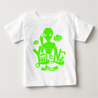 You Are Not Alone Alien Baby T-Shirt