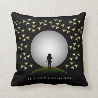 You Are Not Alone Angel Message of Hope Pillow Throw Cushions