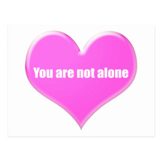 You are not alone. postcard