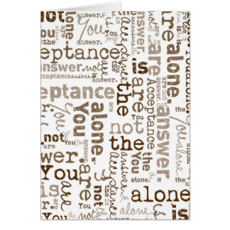 You Are Not Alone word collage Card