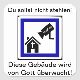 You are not to steal! - GodCam Square Stickers