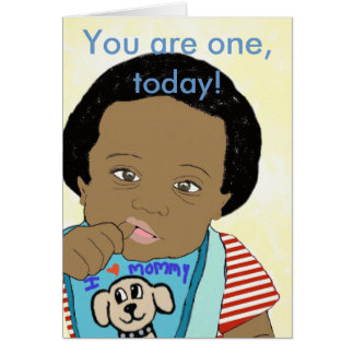 You are one, today Card