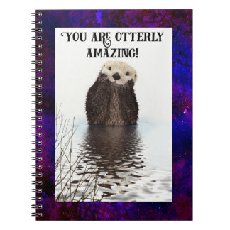 You are Otterly Amazing Cute Pun with Sweet Otter Note Book