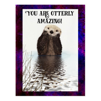 You are Otterly Amazing Cute Pun with Sweet Otter Postcard