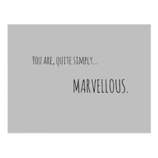 You Are Simply Marvellous Postcard