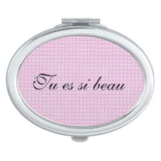 """ You Are So Beautiful"" in FRENCH._pink fabric Compact Mirror"