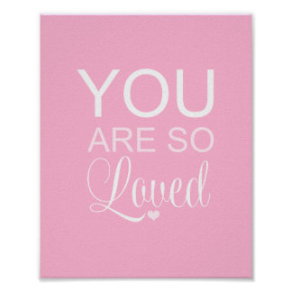 You Are So Loved Pink Nursery Art Decor Poster
