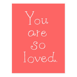 You are so loved Postcard Simple Love Postcard