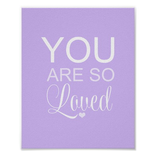 You Are So Loved Purple Nursery Art Decor Poster
