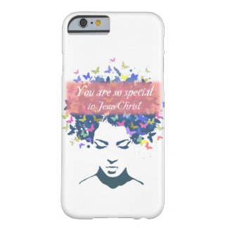 You are so special in Jesus Christ Barely There iPhone 6 Case